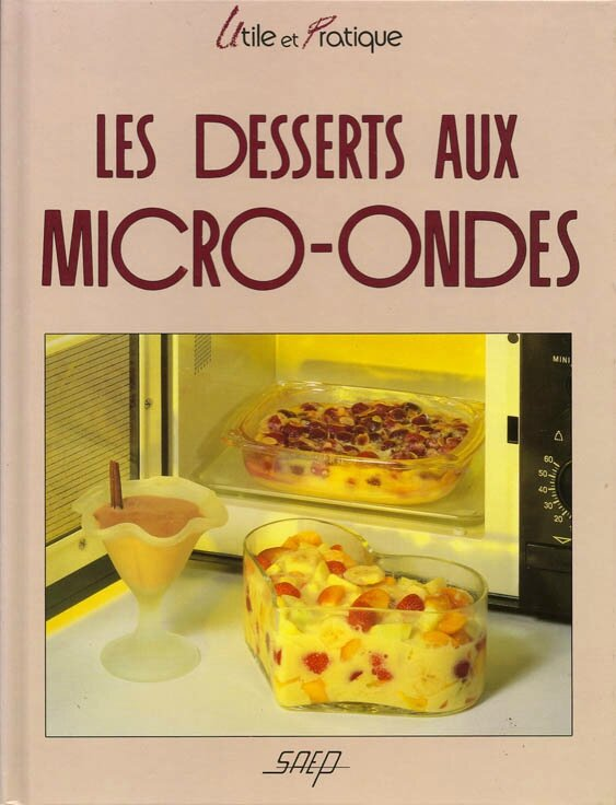 SAEP-117recettes-LesDessertsMicroOndes