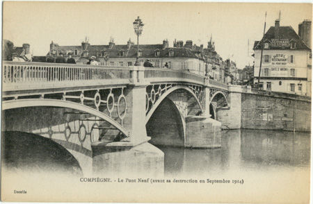 60 - COMPIEGNE - Le pont avant sa destruction en 1914
