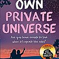 Chronique: our own private universe de robin talley