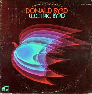 Donald_Byrd___1970___Electric_Byrd__Blue_Note_