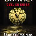 Duel en enfer : Sherlock Holmes contre Jack l'Eventreur - Bob Garcia
