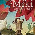 Miki et la fleur de lune