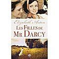 Les filles de mr darcy d'elizabeth aston