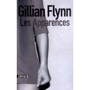 Les apparences - Guillian Flynn Lectures de Liliba