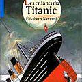 Les enfants du titanic, elisabeth navratil