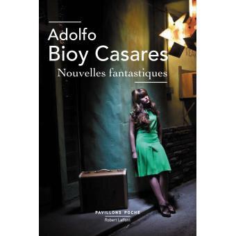 Le retour d'Adolfo Bioy Casares: le réalisme magique argentin