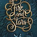 Chronique: of fire and stars d'audrey coulthurst