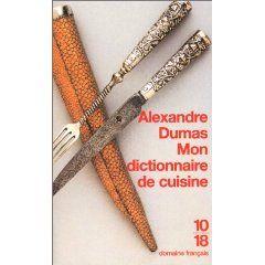 En attendant les rognons de mouton aux mousquetaires - Dictionnaire de cuisine alexandre dumas ...