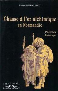 CHASSE_A_L_OR_ALCHIMIQUE_EN_NORMANDIE