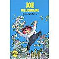 Joe millionnaire de david walliams, illustrations de tony ross