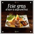 Foie gras d'hier à aujourd'hui