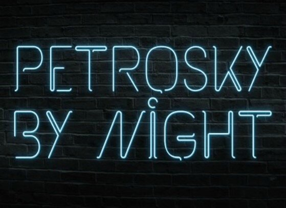 Petrosky by Night