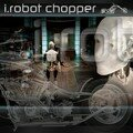 i.robot chopper