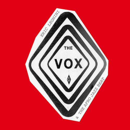 Eric Legnini & The Afro Jazz Beat - 2011 - The Vox (Discograph)