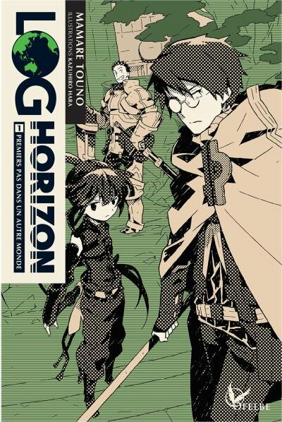 Log Horizon, tome 1