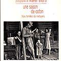 Une saison de coton - trois familles de métayers