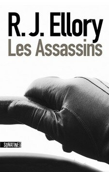 Les assassins de R. J. Ellory