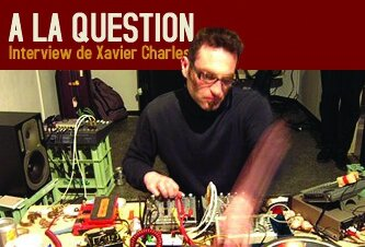 Interview de Xavier Charles