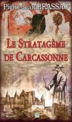 le stratageme de carcassonne
