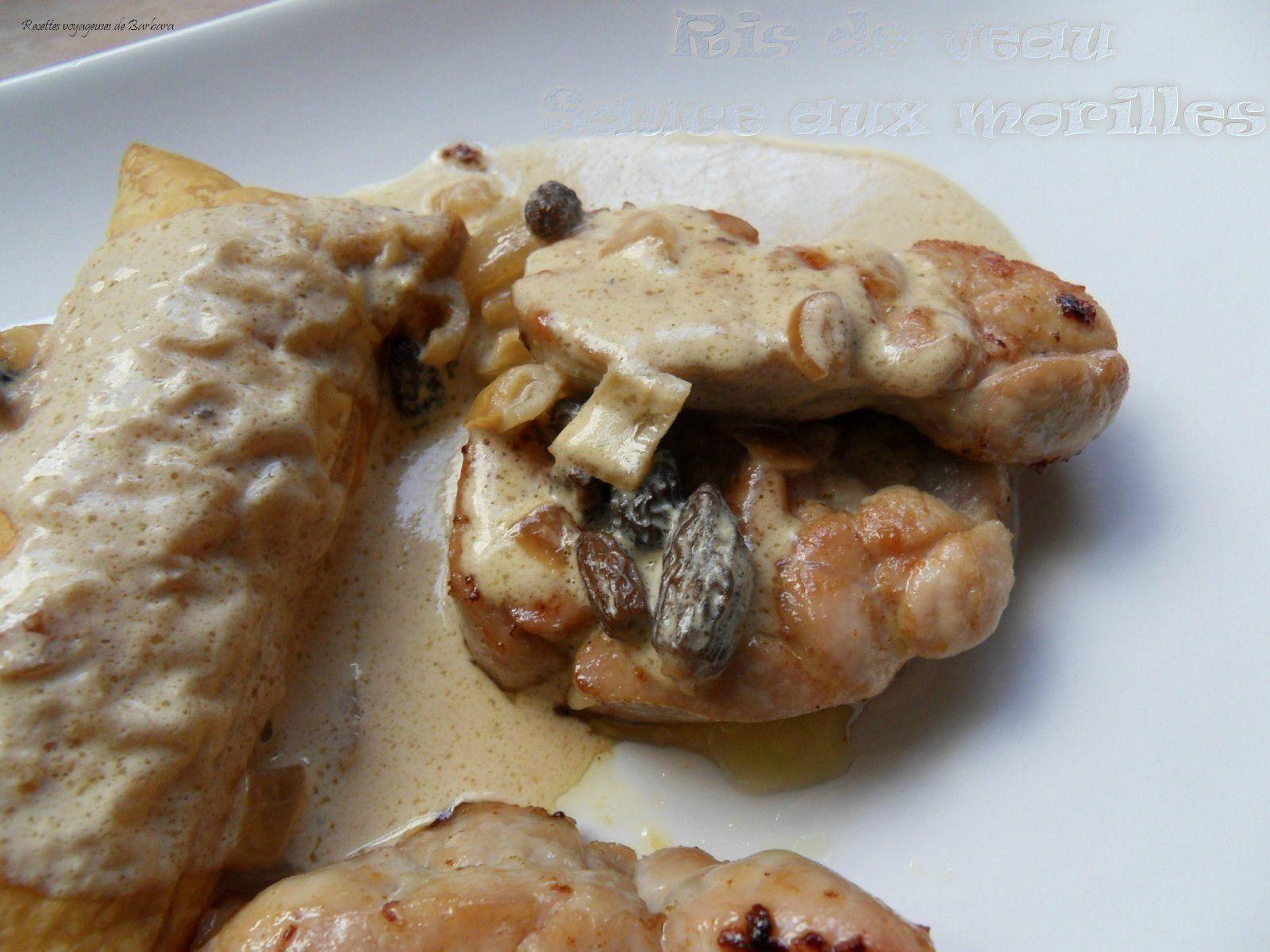 Ris de veau sauce aux morilles recettes voyageuses de - Comment cuisiner une blanquette de veau ...