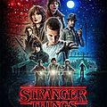 Stranger things - série 2016 - netflix