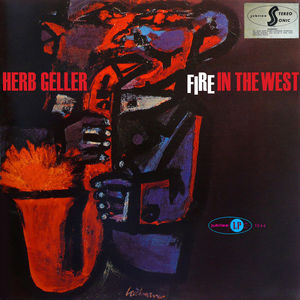Herb_Geller___1957___Fire_in_The_West__Jubilee_