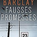 Linwood barclay : fausses promesses