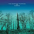 The Smashing Pumpkins - Oceania (en coute intgrale)