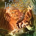 Percy jackson & the olympians : the sea of monsters - rick riordan