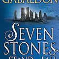 Seven stones to stand or fall ❉❉❉ diana gabaldon