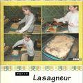 Petit lasagneur