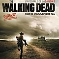 The walking dead - saison 2 (juste la fin du monde)