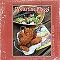 Croustine de poulet - Maggi Sachet magique !! + 3 lot  gagner !!