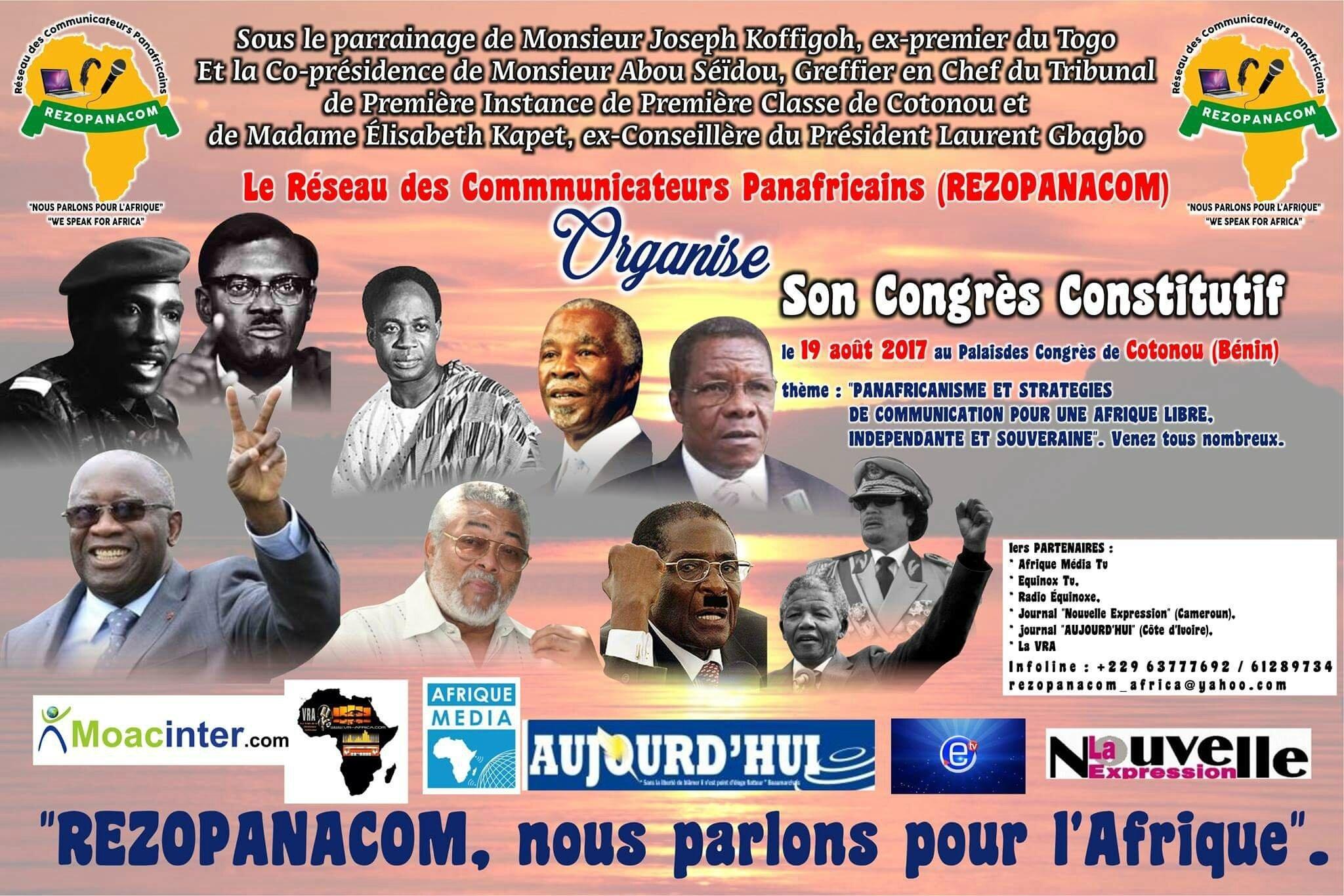 LE RÉSEAU DES COMMUNICATEURS PANAFRICAINS (RESOPANACOM) ORGANISE SON CONGRES CONSTITUTIF,POUR UNE AFRIQUE DIGNE,INDÉPENDANTE
