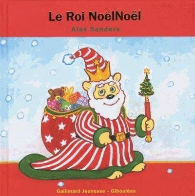 Le roi NoëlNoël
