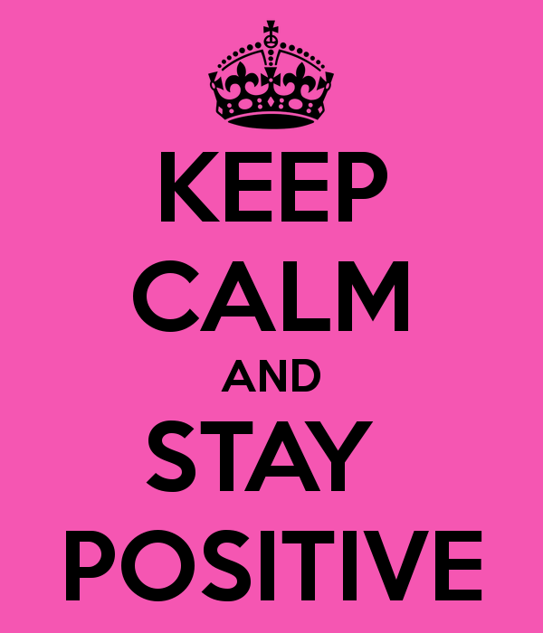 keep-calm-and-stay-positive-106