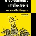 Petit cours d'autodéfense intellectuelle de normand baillargeon