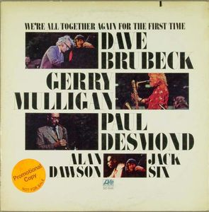 Dave_Brubeck_Gerry_Mulligan_Paul_Desmond___1972___We_ll_All_Together_Again_For_The_First_Time__Atlantic_