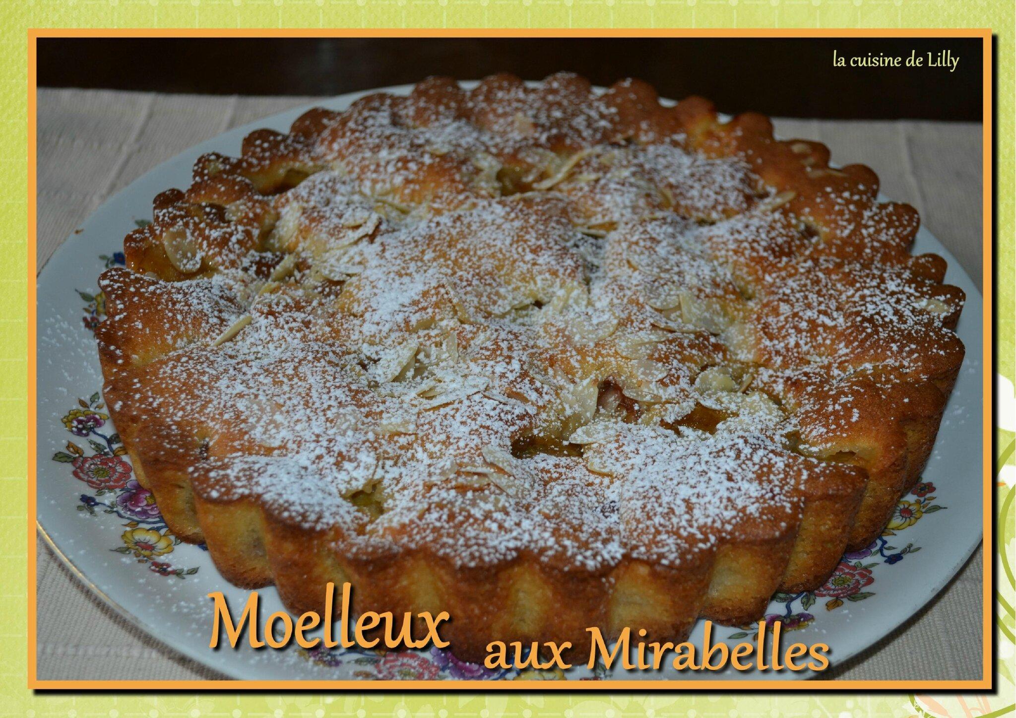 Moelleux aux mirabelles la cuisine de lilly - Recette avec des mirabelles ...