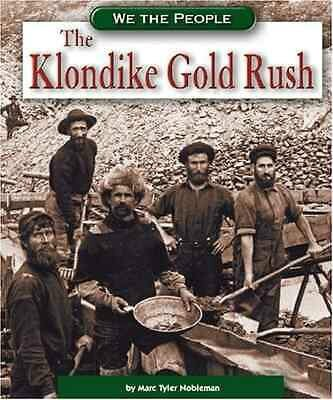 Livre The Klondike Gold Rush Marc Tyler Nobleman