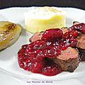 Magret de canard, sauce aux cranberries (ou canneberges)