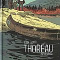 Thoreau, la vie sublime - a. dan, le roy