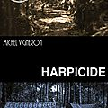 Harpicide