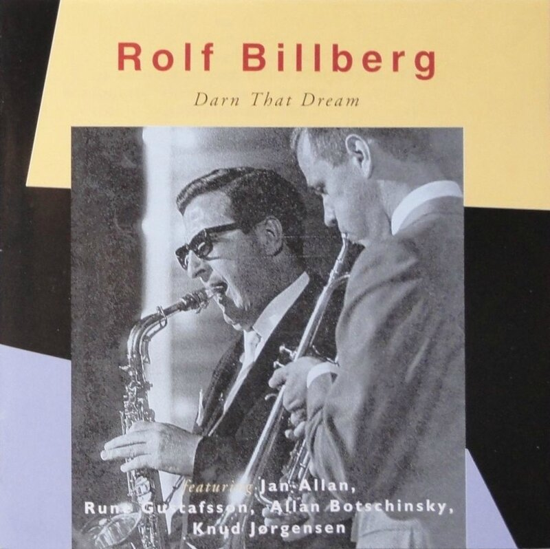 Rolf Billberg - 1956-66 - Darn That Dream (Dragon)
