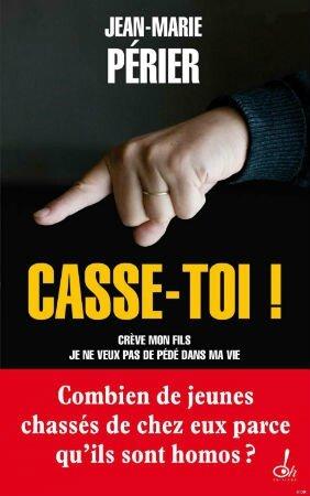 Casse toi ! par Jean Marie Perier
