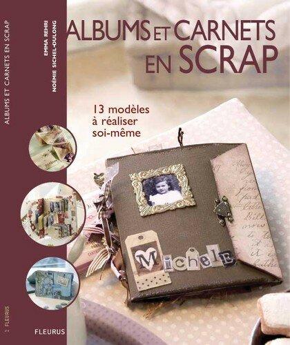 Album & carnet en scrap - Editions FLeurus