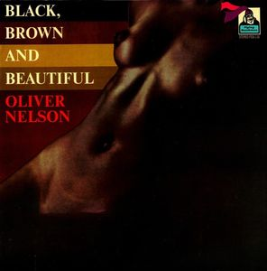 Oliver_Nelson___1969___Black_Brown_And_Beautiful__Flying_Dutchman_