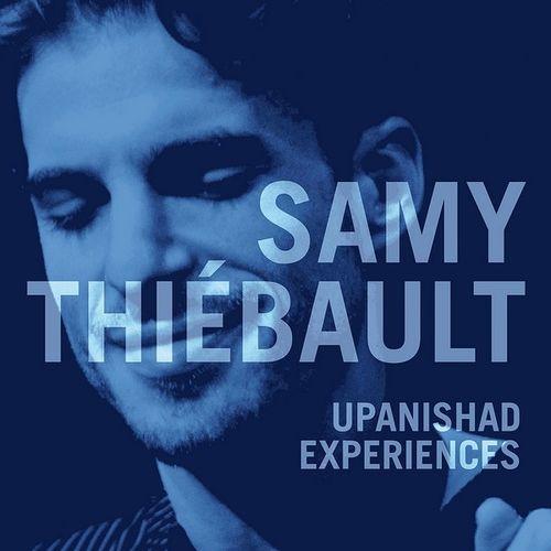 Samy Thiébault - 2010 - Upanishad Experiences (Gaya Music Production)