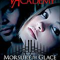 Vampire academy: tome 2: morsure de glace --- richelle mead