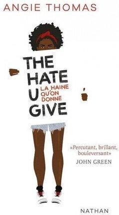 "Angie Thomas - ""The hate U give""."